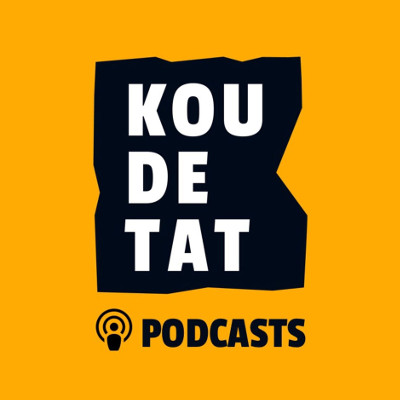 podcast Koudetat