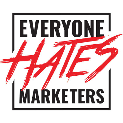 podcast everyone hates marketers